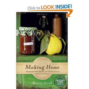 Book Review: Making Home, by Sharon Astyk